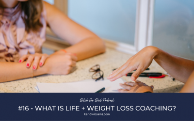 #16 What exactly is life and weight loss coaching?