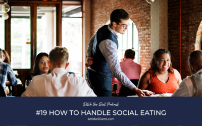 #19 How to handle social eating